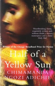 Taken from http://www.amazon.co.uk/Half-Yellow-Chimamanda-Ngozi-Adichie/dp/0007200285